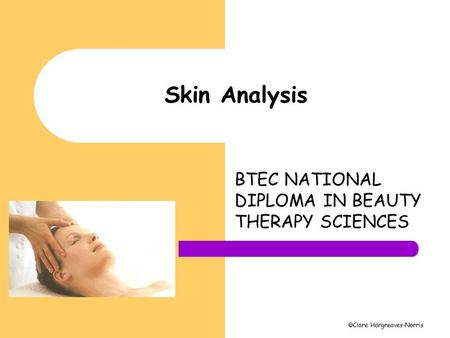BTEC NATIONAL DIPLOMA IN BEAUTY THERAPY SCIENCES