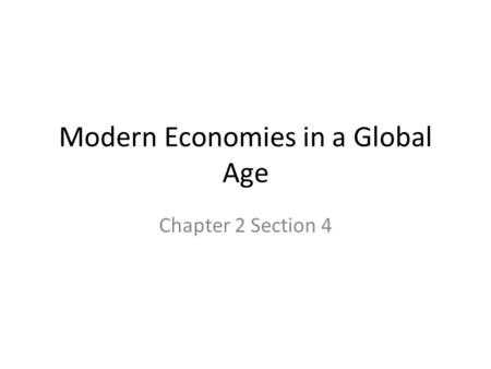 Modern Economies in a Global Age
