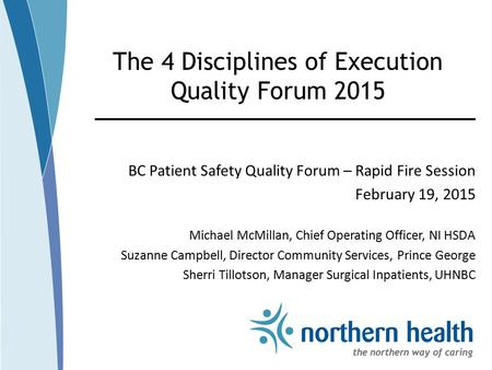 The 4 Disciplines of Execution Quality Forum 2015