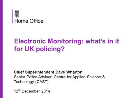 Electronic Monitoring: what's in it for UK policing?