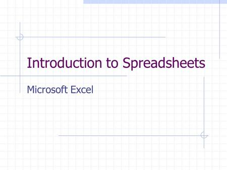 Introduction to Spreadsheets Microsoft Excel. What is a spreadsheet? Enter data. Analyze data. Make graphs.