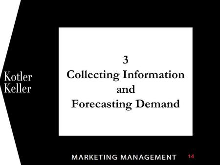 3 Collecting Information and Forecasting Demand 1.