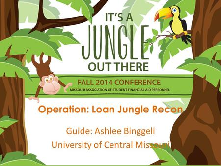 Operation: Loan Jungle Recon