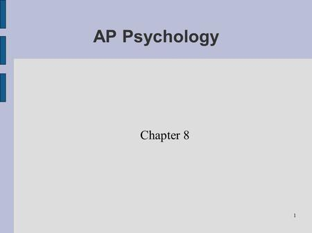 AP Psychology Chapter 8.