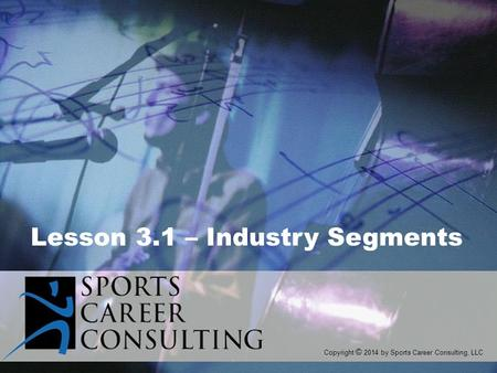 Lesson 3.1 – Industry Segments