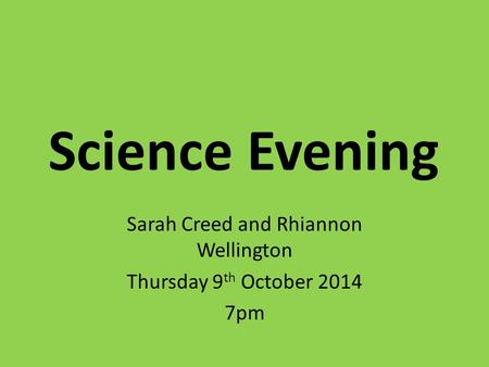 Sarah Creed and Rhiannon Wellington Thursday 9th October pm