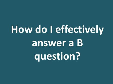 How do I effectively answer a B question?. Today we finish Poor Law content (then we go onto development of public health/welfare)! Homework: make revision.