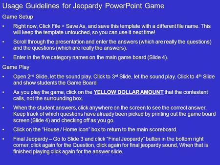Usage Guidelines for Jeopardy PowerPoint Game