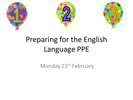 Preparing for the English Language PPE