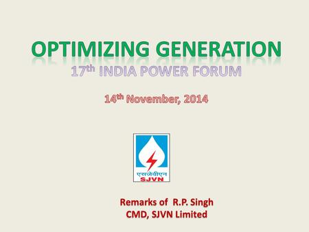 Remarks of R.P. Singh CMD, SJVN Limited. Power Scenario in India & Neighboring Countries All India Installed Capacity (As on 30th September, 2014) Sector.