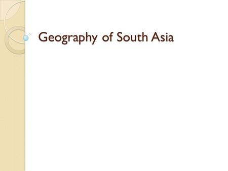 Geography of South Asia. A Diamond Breaks Away Because this region is so large and separated by water from other land areas, it is called a subcontinent.