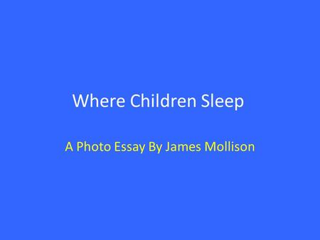 A Photo Essay By James Mollison