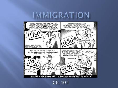 17 chapter 10 immigration and urbanization American history: a survey (brinkley), 13th edition chapter 10: america's economic revolution main themes of chapter ten: the nature of the rapid immigration and urban growth between 1820.