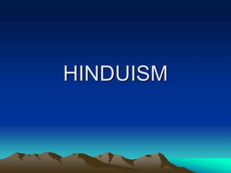 HINDUISM. PLACE/TIME PERIOD OF ORIGIN The exact place and time period that Hinduism was founded is not known. It is believed that Hinduism may have emerged.