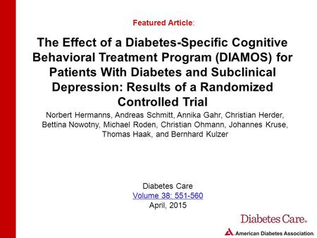 The Effect of a Diabetes-Specific Cognitive Behavioral Treatment Program (DIAMOS) for Patients With Diabetes and Subclinical Depression: Results of a Randomized.