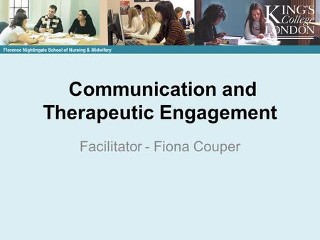 Communication and Therapeutic Engagement