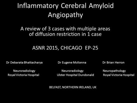Inflammatory Cerebral Amyloid Angiopathy