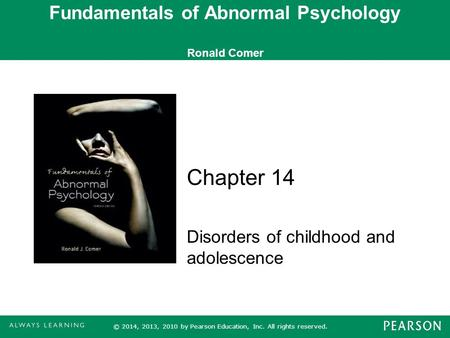 Fundamentals of Abnormal Psychology Ronald Comer