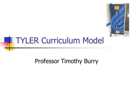 TYLER Curriculum Model