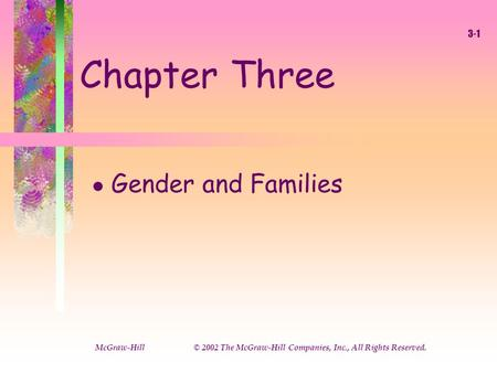 Chapter Three Gender and Families