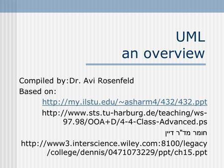 Compiled by:Dr. Avi Rosenfeld Based on:   97.98/OOA+D/4-4-Class-Advanced.ps.