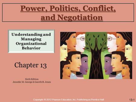 Power, Politics, Conflict, and Negotiation