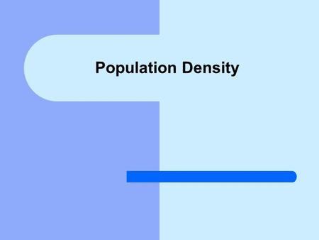 Population Density. Definition and Examples The population density of a place is the number of people who live there per square mile. A place with a high.