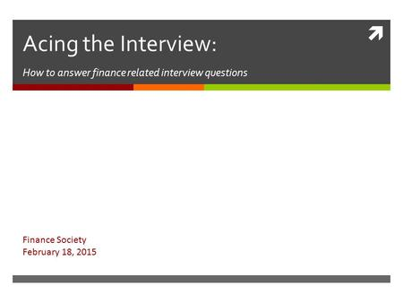 Acing the Interview: How to answer finance related interview questions