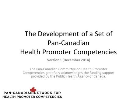 The Development of a Set of Pan-Canadian Health Promoter Competencies