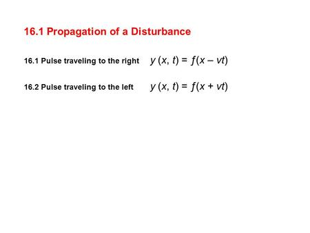 16.1 Propagation of a Disturbance