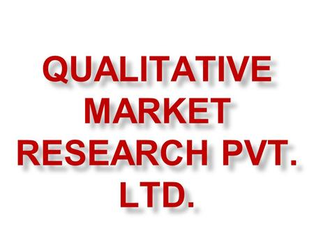 QUALITATIVE MARKET RESEARCH PVT. LTD.. A New entrance to bpo(business process outsourcing)to gain revenue in terms of different centres… step ahead:-