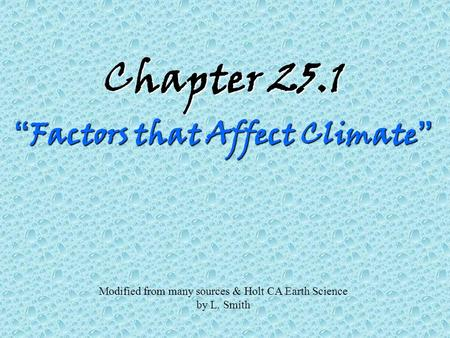 "Chapter 25.1 ""Factors that Affect Climate"""