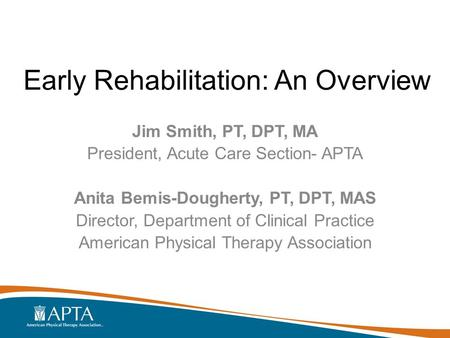 Early Rehabilitation: An Overview