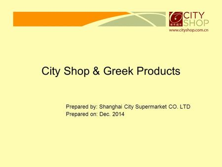 City Shop & Greek Products