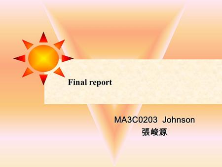 Final report MA3C0203 Johnson 張峻源. Background Students should be able to expect that the materials they study from will enable them to use the language.