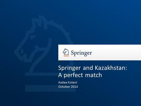 Springer and Kazakhstan: A perfect match