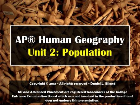 AP® Human Geography Unit 2: Population