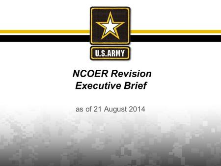 NCOER Revision Executive Brief