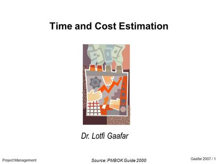 Time and Cost Estimation
