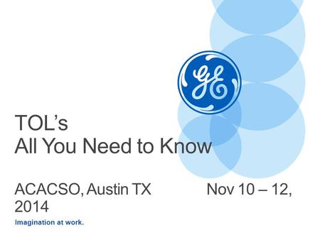 TOL's All You Need to Know ACACSO, Austin TX Nov 10 – 12, 2014