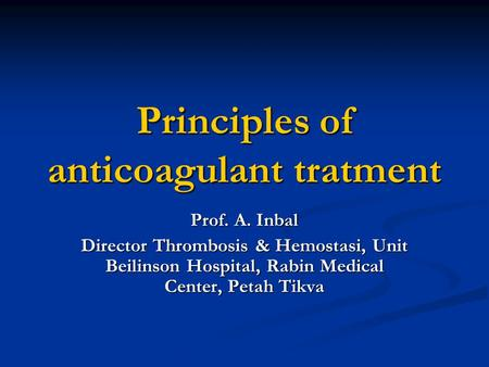 Principles of anticoagulant tratment