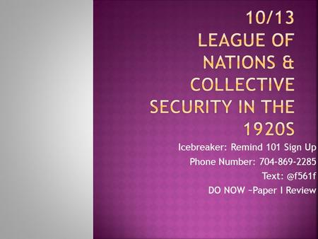 10/13 League of Nations & collective security in the 1920s
