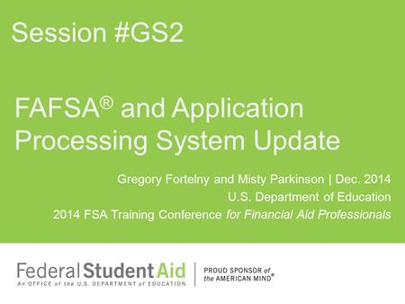 FAFSA® and Application Processing System Update