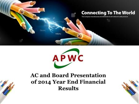 1 AC and Board Presentation of 2014 Year End Financial Results.