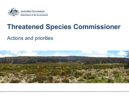 Threatened Species Commissioner Actions and priorities.