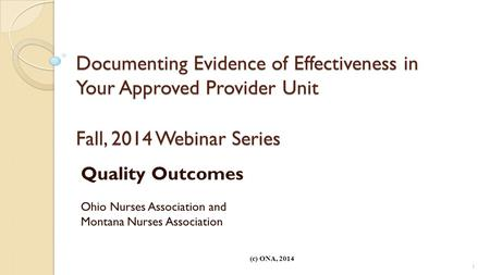 Quality Outcomes Ohio Nurses Association and