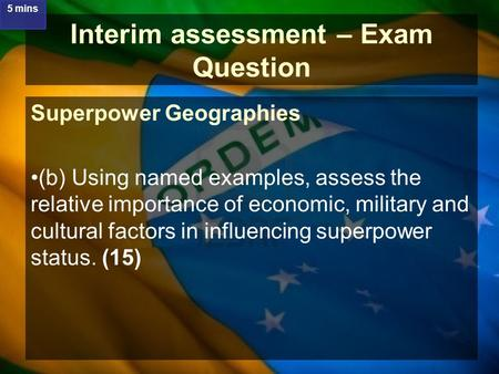 Interim assessment – Exam Question