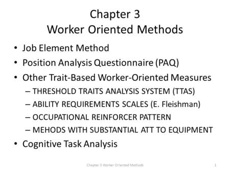 Chapter 3 Worker Oriented Methods