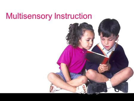 Multisensory Instruction. Free powerpoint template: www.brainybetty.com 2 No Child Left Behind One goal of No Child Left Behind (2001) is for ALL children.