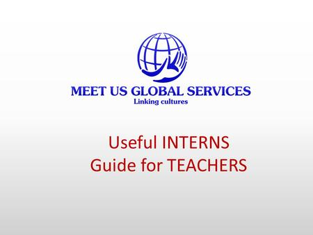 Useful INTERNS Guide for TEACHERS.